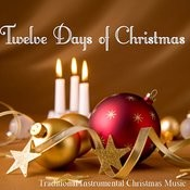 Twelve Days Of Christmas - Traditional Instrumental Christmas Music Songs