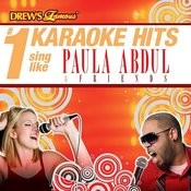 Drew's Famous # 1 Karaoke Hits: Sing Like Paula Abdul & Friends Songs