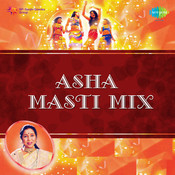 Asha - Masti Mix Songs
