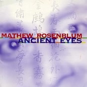 Matthew Rosenblum: Ancient Eyes Songs
