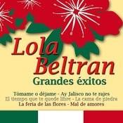 Lola Beltran Grandes Exitos Songs