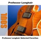 Professor Longhair Selected Favorites Songs