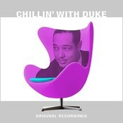 Chillin' With Duke Songs