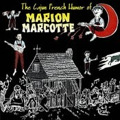 The Cajun French Humor Of Marion Marcotte Songs