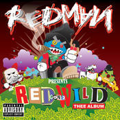 Red Gone Wild: Thee Album (Parental Advisory) Songs