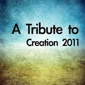 A Tribute To Creation 2011 Songs