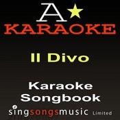 Karaoke Songbook (Originally Performed As IL Divo) {Karaoke Audio Versions} Songs
