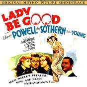 Lady Be Good (Original 1941 Motion Picture Soundtrack) Songs