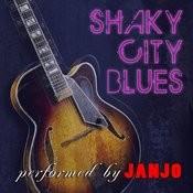 Shaky City Blues Songs