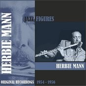 Jazz Figures / Herbie Mann (1954 - 1956) Songs