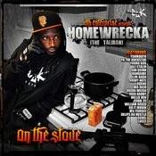 Dlk Enterprise Presents: Homewrecka