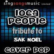 Loca People (Tribute To Sak Noel) Songs