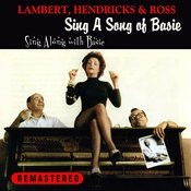 Sing A Song Of Basie + Sing Along With Basie (Remastered) Songs