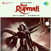 Rani Rupmati Songs