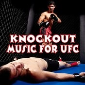 Knockout Music For Ufc Songs