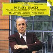 Debussy:Prélude à l'après-midi d'un faune, Images Pour Orchestre; Printemps (Suite Symphonique) Songs
