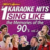 Drew's Famous #1 Karaoke Hits: Sing Like The Memories Of The 90's, Vol. 2 Songs