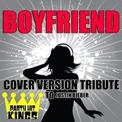 Boyfriend (Cover Version Tribute To Justin Bieber) Songs