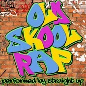 Old Skool Rap Songs