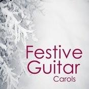 A Festive Christmas: Festive Guitar Christmas Carols Songs