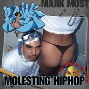 Celph Titled Presents: Molesting Hip Hop Songs