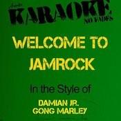 Welcome To Jamrock (In The Style Of Damian Jr. Gong Marley) [Karaoke Version] - Single Songs
