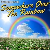Somewhere Over The Rainbow (Remastered) Songs