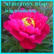 Meditation Music For Yoga Spa Relaxation Therapy Songs