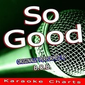 So Good (Originally Performed By B.O.B.) [Karaoke Version] Song