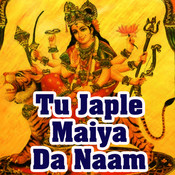 Tu Japle Maiya Da Naam Songs