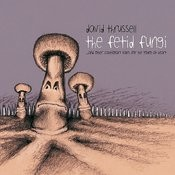 The Fetid Fungi Songs