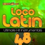 Loco Latin Ultimate Hit Instrumentals, Vol. 48 Songs