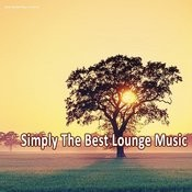 Simply The Best Lounge Music Songs