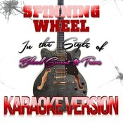 Spinning Wheel (In The Style Of Blood Sweat & Tears) [Karaoke Version] - Single Songs