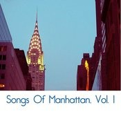 Songs Of Manhattan, Vol. 1 Songs