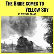 The Bride Comes To Yellow Sky & Other Stories Of America And The West Songs