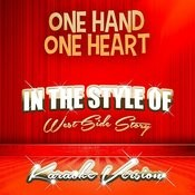 One Hand One Heart (In The Style Of West Side Story) [Karaoke Version] Song