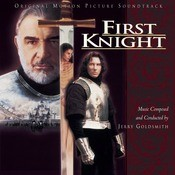 First Knight - Original Motion Picture Soundtrack Songs