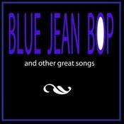 Blue Jean Bop Songs