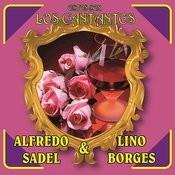 Estos Son Los Cantantes: Alfredo Sadel Y Lino Borges Songs