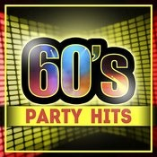 60's Party Hits Songs