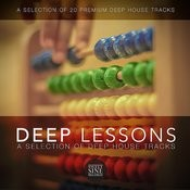 Deep Lessons (A Selection Of Deep House Tracks) Songs
