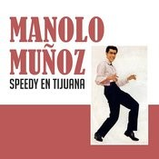 Speedy En Tijuana Songs