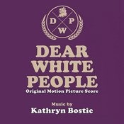 Dear White People (Original Motion Picture Score) Songs