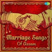 Marriage Songs Of Assam Songs