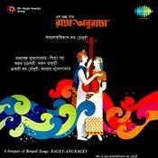Ragey Anuragey Bengali Songs Songs
