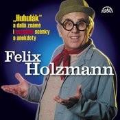 Holzmann: Huhulák A Další Známé I Neznámé Scénky A Anekdoty Songs