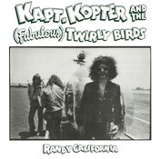 Kaptain Kopter And The (Fabulous) Twirly Birds Songs