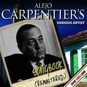 Serie Cuba Libre: Alejo Carpentier's Songbook (Remastered) Songs