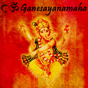 Om Ganesayanamaha Songs